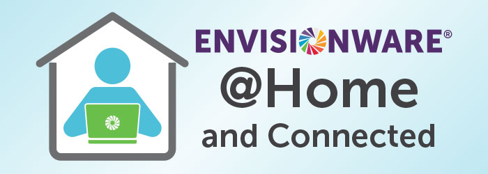 EnvisionWare @Home and Connected