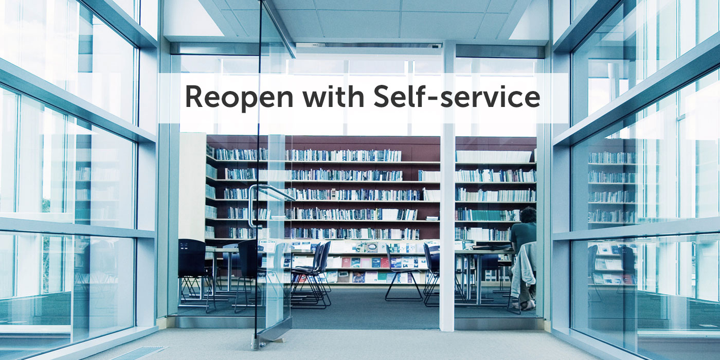 Reopen with EnvisionWare's Self-service Solutions