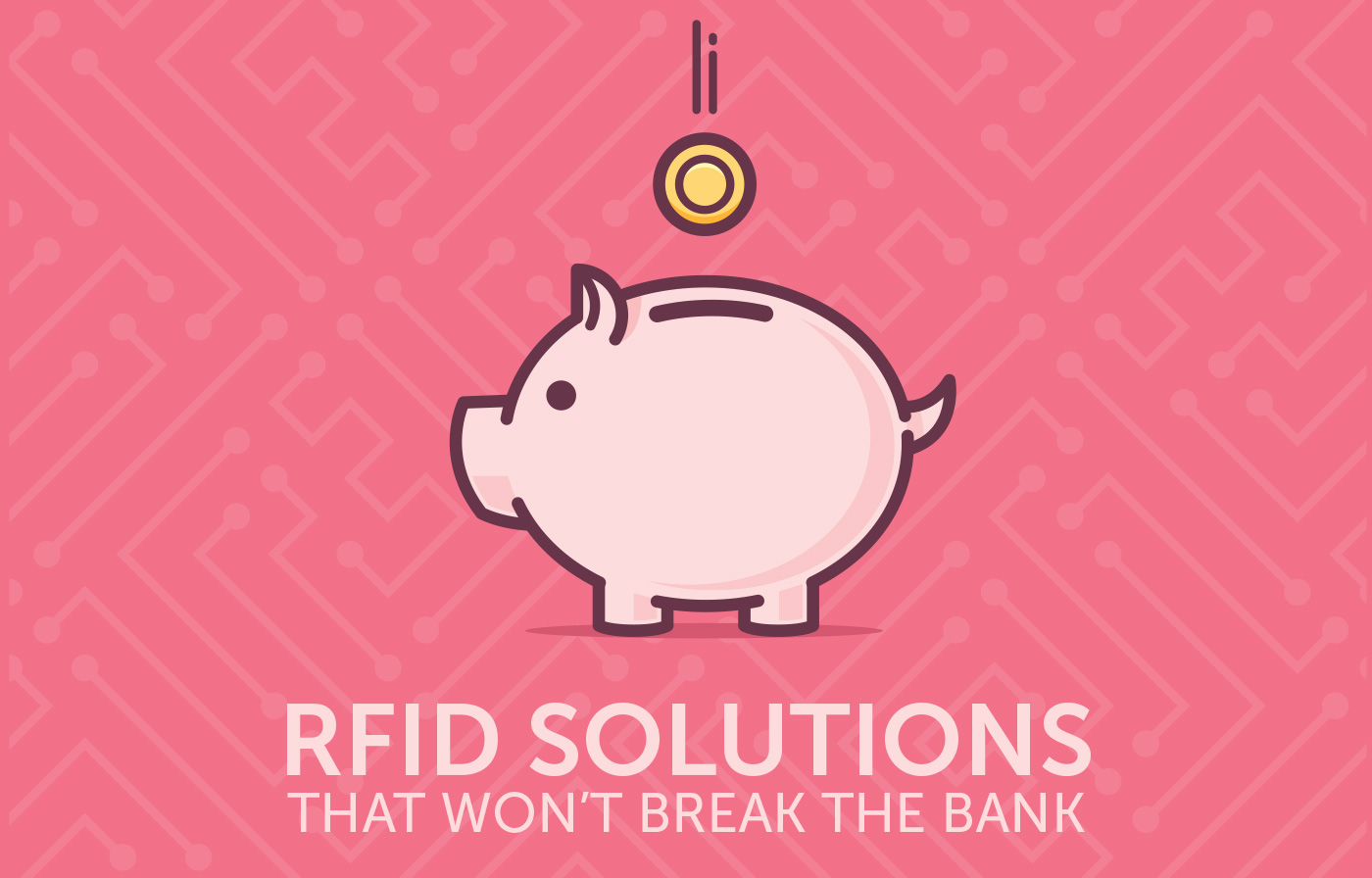 RFID Solutions That Won't Break The Bank